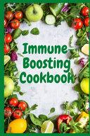 Immune-Boosting Cookbook