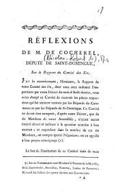 Réflexions de M. de Cocherel, député de Saint Domingue, sur le rapport du Comité des Six