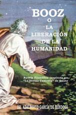 Booz O La Liberacion de la Humanidad PDF