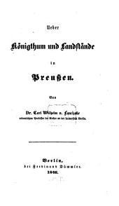 Ueber Königthum und Landstände in Preuszen