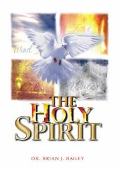 The Holy Spirit: A Study of the Comforter