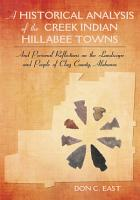 A Historical Analysis of the Creek Indian Hillabee Towns PDF
