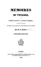 Mémoires et voyages: ou; Lettres écrites à diverses époques pendant des courses en Suisse, en Calabre, en Angleterre, et en Écosse, Volume1
