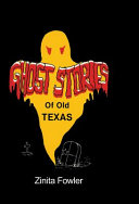 Ghost Stories of Old Texas PDF