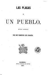 Las plagas de un pueblo: Volumen 1