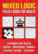 Logic Puzzle Book for Adults Mixed