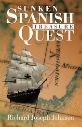 SUNKEN SPANISH TREASURE QUEST