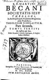 R.P. Martini Becani Societatis Iesu ... Theologiae scholasticae pars secunda ; tomus tertius, De Iustitia & Iure