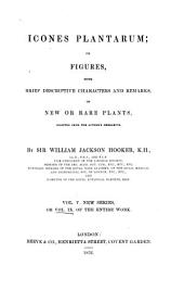 Icones plantarum or figures, with brief descriptive characters and remarks, of new or rare plants: Volume 9