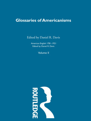 Glossaries Of Americanisms V PDF