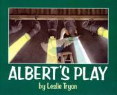 Albert's Play: with audio recording