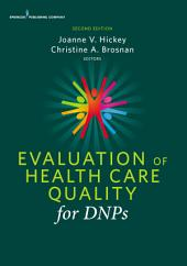 Evaluation of Health Care Quality for DNPs, Second Edition: Edition 2