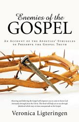 Enemies Of The Gospel Book PDF