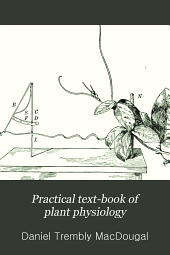 Practical text-book of plant physiology