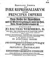 Dissertatio iuridica de iure repressaliarum inter principes Imperii