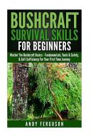 Bushcraft Survival Skills for Beginners