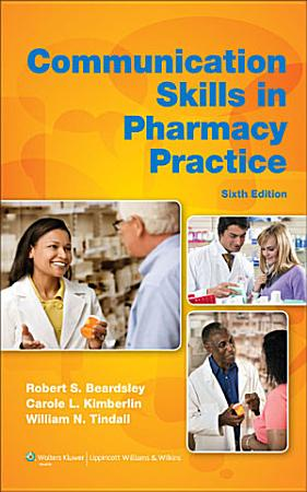 Communication Skills in Pharmacy Practice PDF