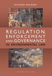 Regulation, Enforcement and Governance in Environmental Law: Edition 2
