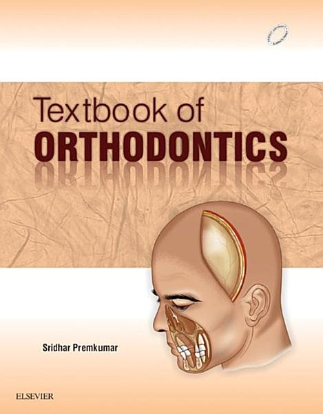 TEXTBOOK OF ORTHODONTICS   E Book PDF