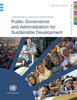 Compendium of Innovative Practices in Public Governance and Administration for Sustainable Development PDF