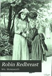 Robin Redbreast: A Story for Girls