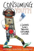 Consuming Youth PDF