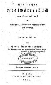 Biblisches Realwörterbuch zum Handgebrauch für Studirende, Kandidaten, Gymnasiallehrer und Prediger: Band 2