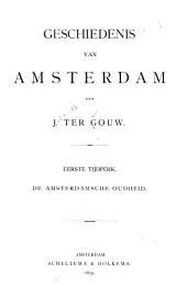 Geschiedenis van Amsterdam: Volume 1