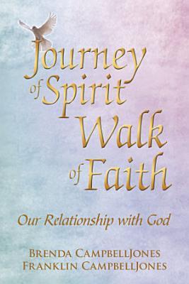 Journey of Spirit Walk of Faith PDF