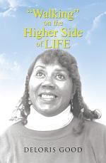 Walking on the Higher Side of Life
