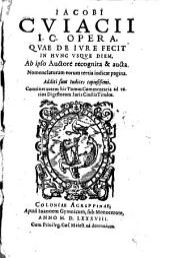 Opera, quae de jure fecit
