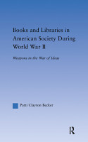 Books and Libraries in American Society during World War II PDF