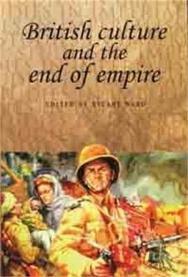 British Culture and the End of Empire PDF