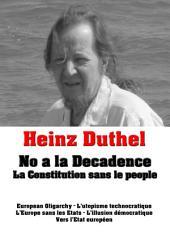Heinz Duthel: No a la Decadence: La Constitution sans le people