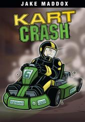 Jake Maddox: Kart Crash