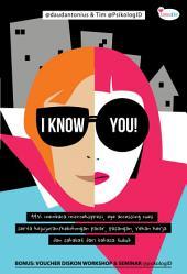 I Know You: Membaca kejujuran dan kebohongan pacar, rekan kerja, calon klien dari bahasa tubuh