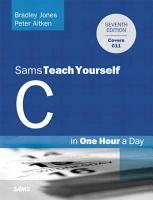 Sams Teach Yourself C Programming in One Hour a Day PDF