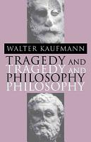Tragedy and Philosophy PDF