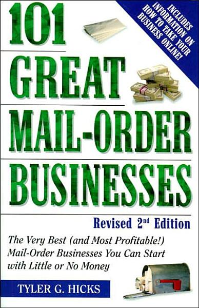 101 Great Mail Order Businesses