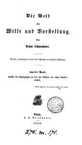 Die Welt als Wille und Vorstellung  4 B  cher nebst einem Anhange  der die Kritik der kantischen Philosophie enth  lt PDF
