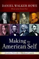 Making the American Self PDF