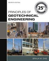 Principles of Geotechnical Engineering: Edition 7