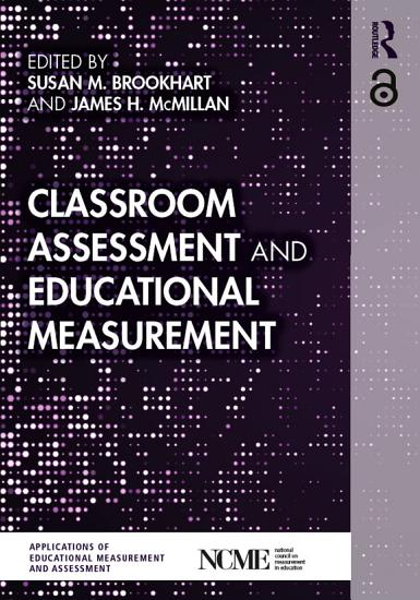 Classroom Assessment and Educational Measurement PDF