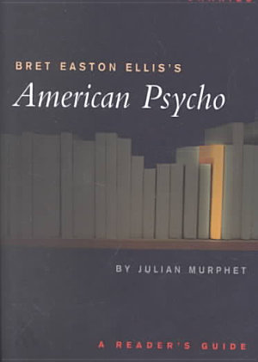Bret Easton Ellis s American Psycho