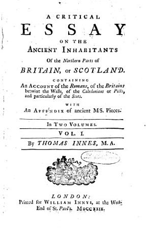 A Critical Essay on the Ancient Inhabitants of Scotland PDF