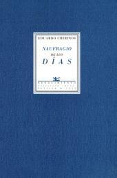 Naufragio de los días, 1978-1998