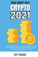 MAKE MONEY WITH CRYPTO 2021