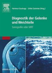Diagnostik der Gelenke und Weichteile: Sonografie oder MRT