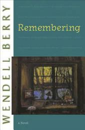Remembering: A Novel