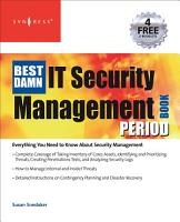 The Best Damn IT Security Management Book Period PDF